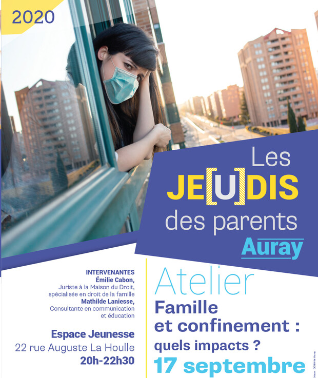 "Auray : affiche Les Jeudis des parents ""Famille et confinement quels impacts?"""